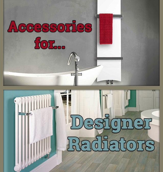 ACCESSORIES FOR DESIGNER RADIATORS