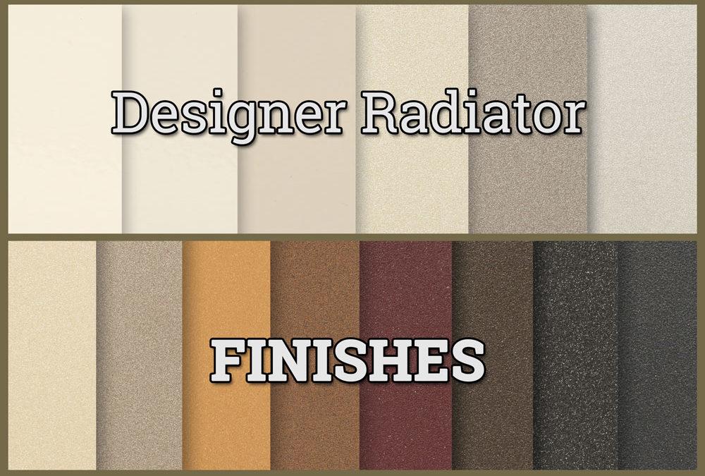FINISHES FOR DESIGNER RADIATORS!